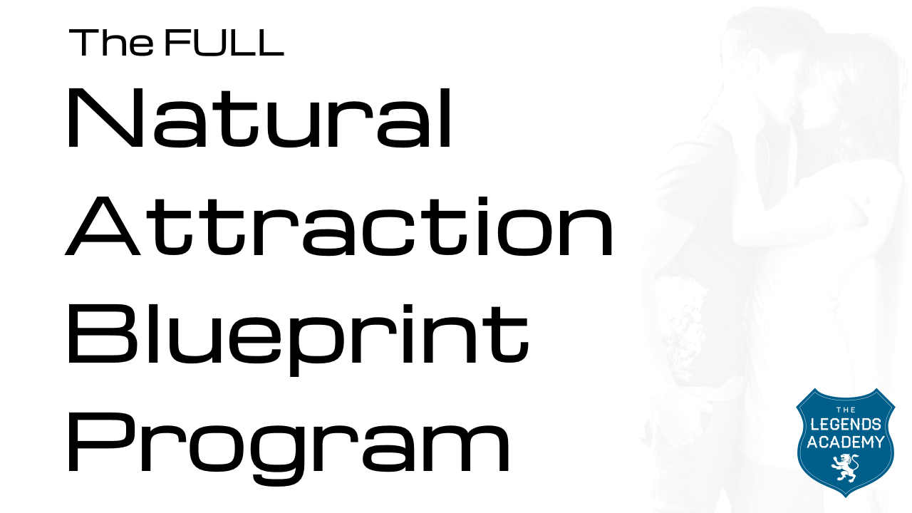 Full Natural Attraction Blueprint
