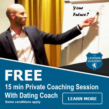 Free 15 minute Private Coaching Session With a Legends Academy Dating Coach. Click to learn more.